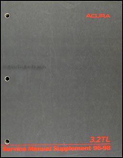 1996 acura 3 2 tl repair shop manual original supplement 3 2tl service book ebay 1996 1998 acura 3 2 tl repair shop manual supplement original