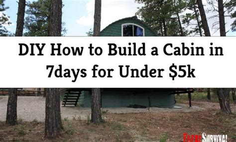 build a cabin for 5000 diy how to build a cabin in 7days for 5k