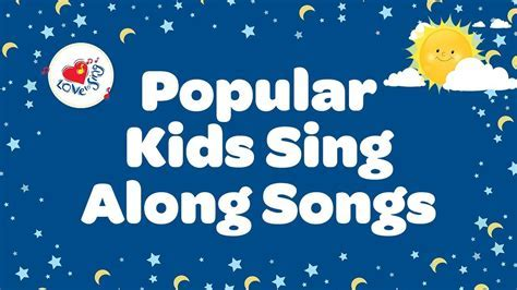 Popular Kids Sing Along Songs With Lyrics   Best Songs