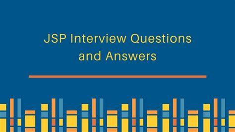 Jsp Tutorial Questions | jsp interview questions and answers journaldev