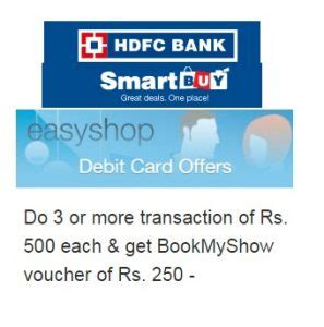 bookmyshow offers hdfc do 3 or more transaction of rs 500 each with hdfc debit