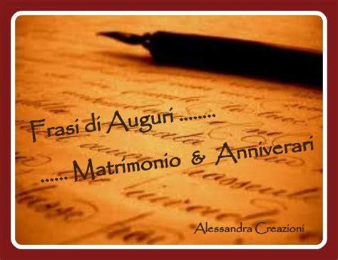 lettere anniversario di matrimonio alessandra creazioni frasi di auguri per matrimonio