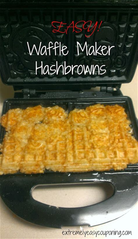extremely easy couponing waffle maker hashbrowns recipe
