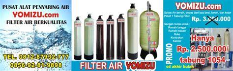Filter Air Yomizu filter air yomizu solusi berbagai macam masalah air