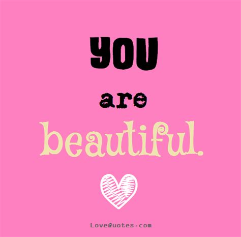 You Are Beautiful by You Are Beautiful You Are Beautiful You Might Not See It
