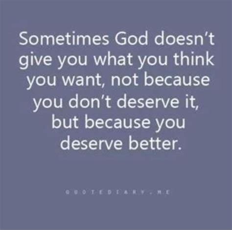 You Deserve Better by I Deserve Better Quotes Quotesgram