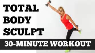 burning workout at home workout at home 30 minute total sculpting