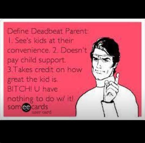Dead Beat deadbeat parent my style