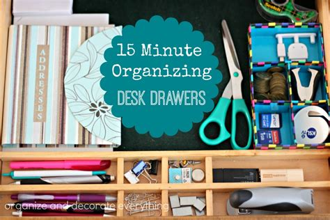 organizing desk drawers 31 days of 15 minute organizing day 10 desk drawer
