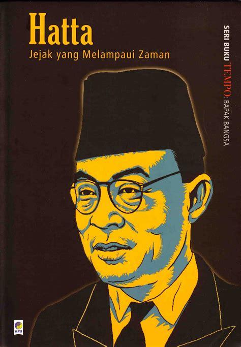 Mohammad Hatta Hati Nurani Bangsa mading perpus kopma ugm sedikit cuplikan dari buku