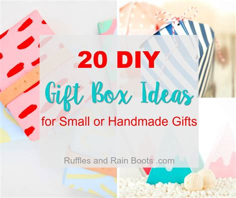 Handmade Gifts From - 20 diy gift box ideas for small or handmade gifts