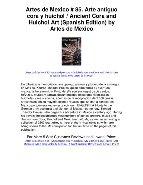 malas artes spanish edition artes de mexico85 arte antiguo cora y huichol ancient cora and huicho