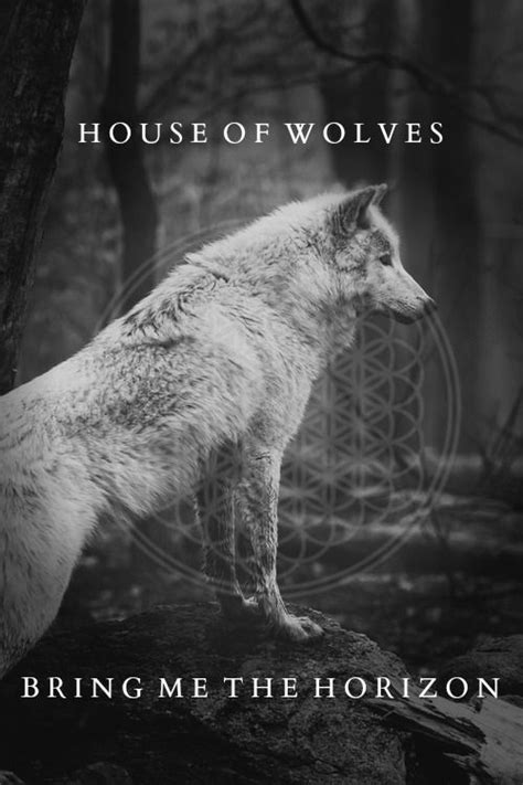 house of wolves lyrics 10 best images about bring me the horizon on pinterest oli sykes wolves and album