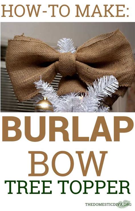 how to make a burlap bow tree topper diy tree topper ideas diy projects craft ideas how to s for home decor with
