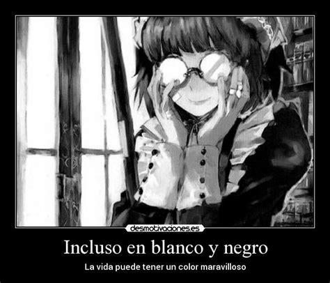 imagenes blanco y negro de anime incluso en blanco y negro desmotivaciones