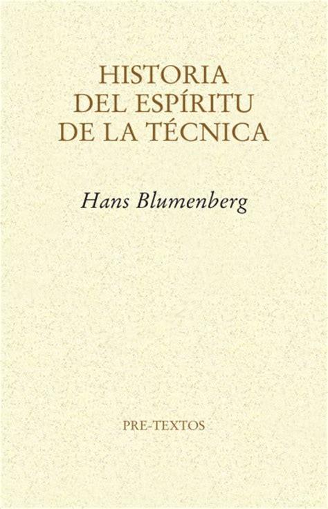 la vida del espiritu editorial pre textos historia del esp 237 ritu de la t 233 cnica