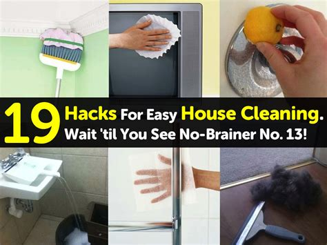 house cleaning hacks 19 hacks for easy house cleaning wait til you see no brainer no 13