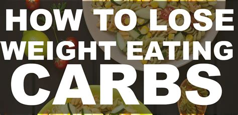 carbohydrates not to eat carbohydrates not to eat lose weight weight loss diet