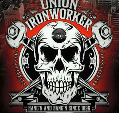 best unions 23 best images about union ironworkers on jfk