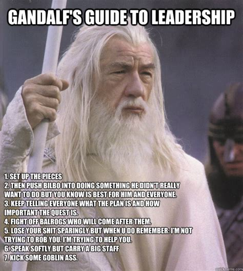 Leadership Memes - so it begins monday shitstorm leadership gandalf quickmeme