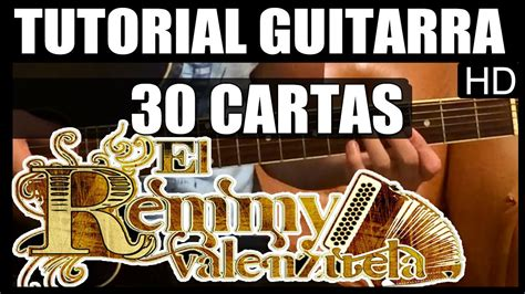 cartas y whatsapp tutorial guitarra como tocar 30 cartas de remmy valenzuela tutorial