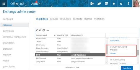 Office 365 Outlook Add Mailbox Convert An Exchange Mailbox To A Shared Mailbox