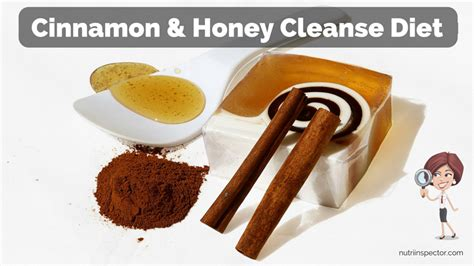 Does Honey Detox by Cinnamon And Honey Cleanse Diet Does It Work For Weight