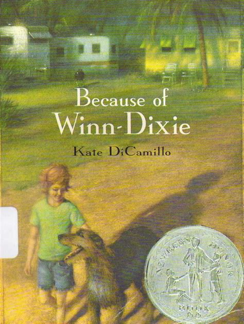 because of winn dixie pictures from the book 100 best children s books of all time ages 8 9