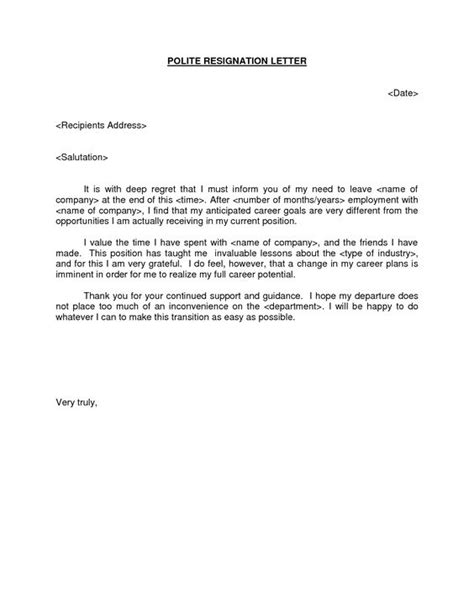 Resignation Letter Polite Thank You Polite Resignation Letter Bestdealformoneywriting A Letter Of Resignation Email Letter Sle