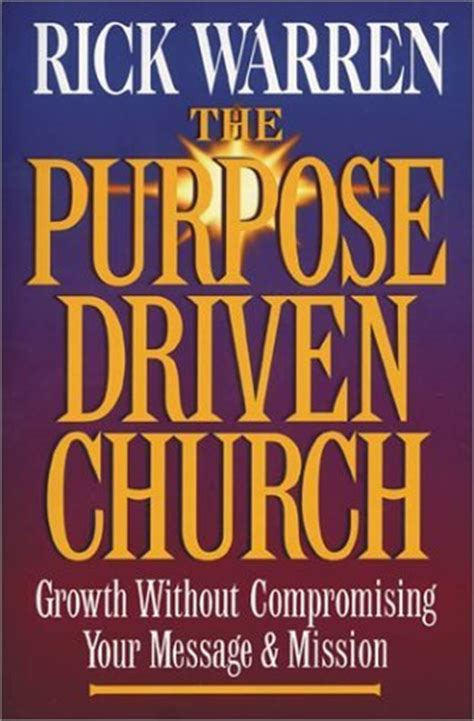 driven from home books the purpose driven church every church is big in god s