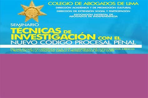 codigo procesal penal centro de documentacin e seminario t 201 cnicas de investigaci 211 n con el nuevo c 211 digo