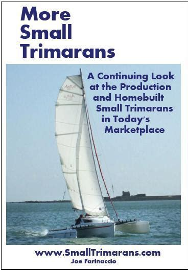 trimaran advisors more small trimarans a continuing look ay production and