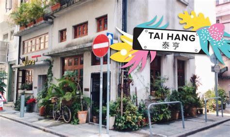 sassys neighbourhood guide  tai hang