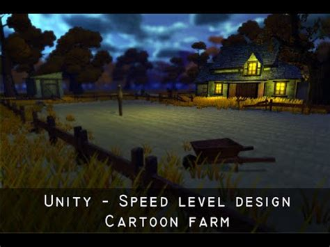 unity farm layout unity speed level design cartoon farm youtube