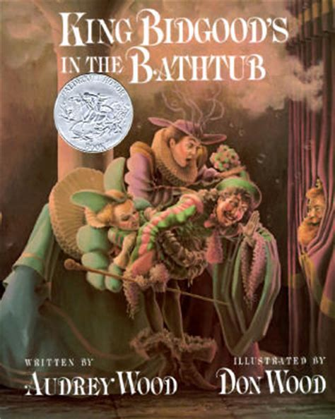 king bidgood in the bathtub top 100 picture books 64 king bidgood s in the bathtub by audrey wood illustrated