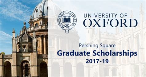 Oxford Mba Deadline by Oxford Pershing Square Graduate Scholarships Stunited