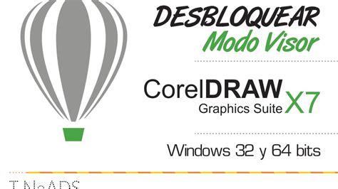 corel draw x7 quitar modo visor desbloquear modo visor corel draw 7 soluci 243 n youtube