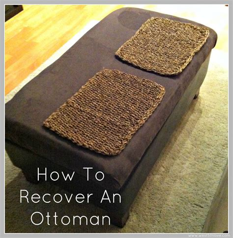 how to recover an ottoman how to recover an ottoman west 5th love