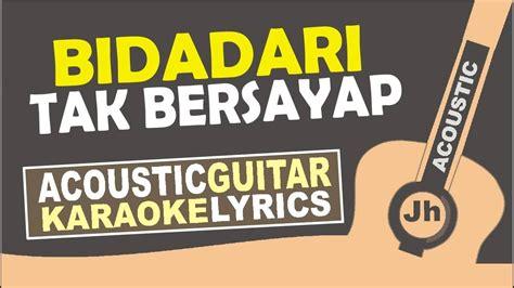 download mp3 free anji bidadari tak bersayap anji bidadari tak bersayap karaoke acoustic chords