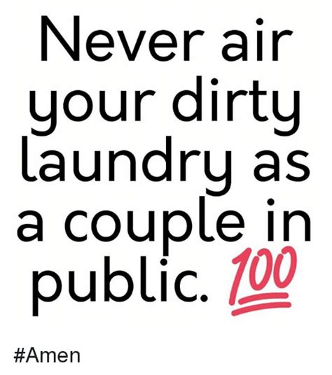 air  dirty laundry   couple   public