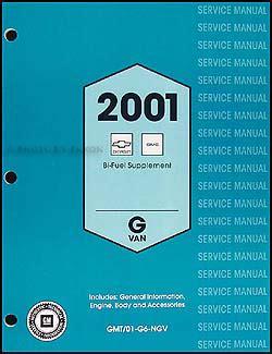 2002 express savana bi fuel repair shop manual supplement 2001 express savana repair shop manual 3 volume set original