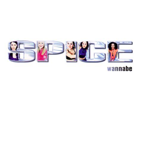 lyrics spice girl wannabe steve s single album artwork cover art from steve s