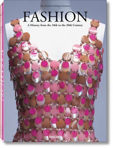 libro fashion a history from fashion a history from the 18th to the 20th century taschen books