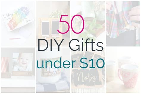 awesome gifts for 50 dollars 50 awesome diy gifts ten dollars lovely etc