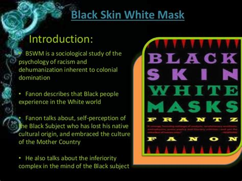 themes of black skin white masks black skin white mask chapter 5 quot the lived experience of