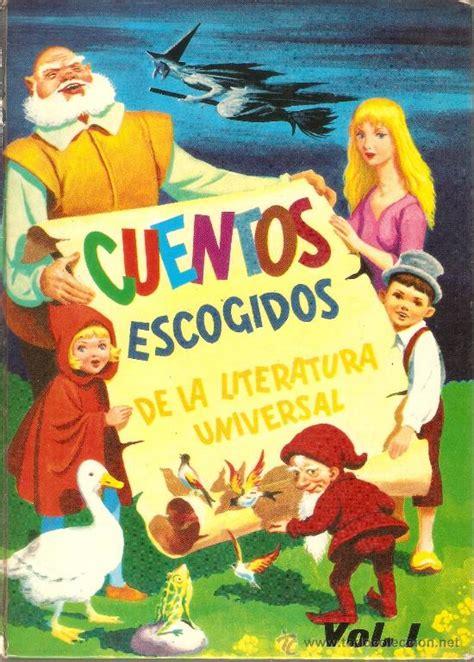 libro articuentos escogidos cuentos escogidos de la literatura universal comprar libros de cuentos en todocoleccion