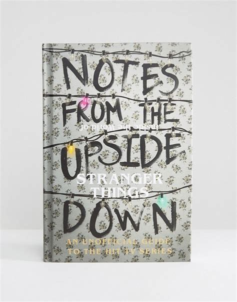 libro upside down a primer books libro notes from the upside down stranger things