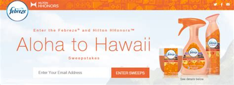 Hilton Hawaii Sweepstakes - febreze and hilton hhonors aloha to hawaii sweepstakes win a trip to hawaii