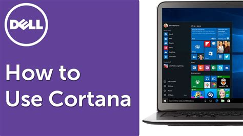 tutorial to use windows 10 how to use cortana in windows 10 official dell tech support