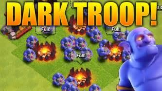 clash of clans troop upgrade clash of clans new dark troop gameplay quot bowler quot max